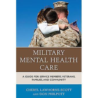 Militaire geestelijke gezondheidszorg - een gids voor de dienst leden - veteranen-