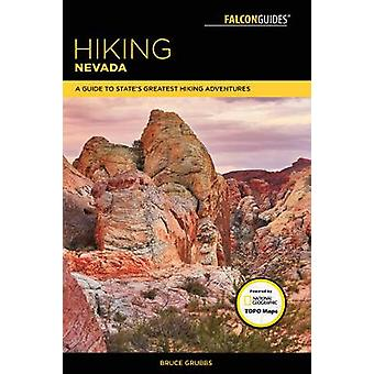 Vandring Nevada - en Guide till statens största vandring äventyr av Bruce