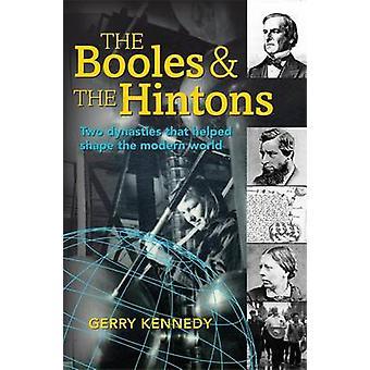 Booles och Hintons - två dynastier som hjälpt till att forma Moder