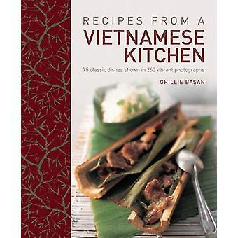 Rezepte aus einer vietnamesischen Küche - 75 klassische Gerichte in 260 Vib gezeigt