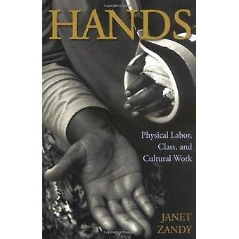Handen - fysieke arbeid - klasse- en cultureel werk door Janet Zandy - 97