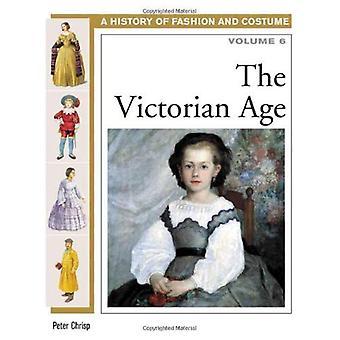 Den viktorianska åldern: 6 (historia av mode & kostym)