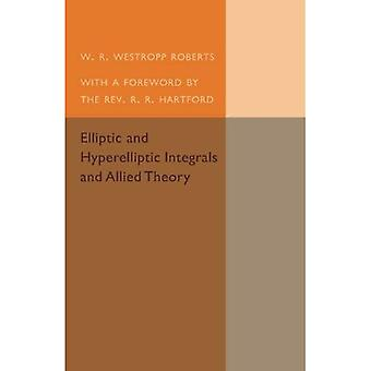 Elliptic and Hyperelliptic Integrals and Allied Theory