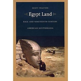 Ziemi Egiptu - wyścig i XIX wieczny amerykański Egyptomania przez Scott