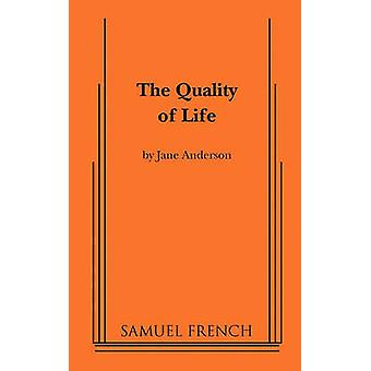 The Quality of Life by Anderson & Jane