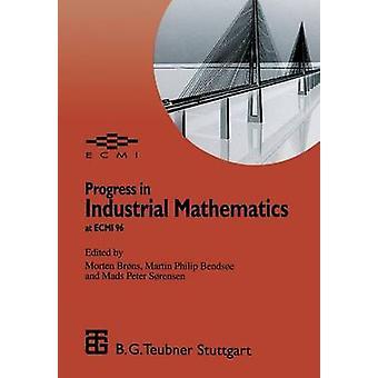 Progreso en matemáticas industriales en la ECMI 96 del Brons y Morten
