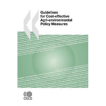 Riktlinjer för kostnadseffektiv Agrienvironmental politiska åtgärder av OECD Publishing