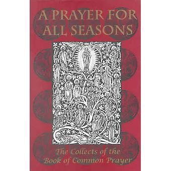 Prayer for All Seasons - The Collects of the Book of Common Prayer - 9