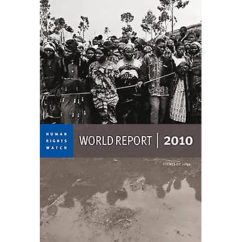 2010 Human Rights Watch World Report by Human Rights Watch - 97815832
