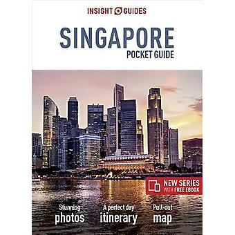 Insight Guides Pocket Singapore (Travel Guide with Free eBook) by Ins