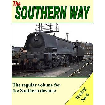 The Southern Way - Issue no. 6 by Kevin Robertson - 9781906419134 Book