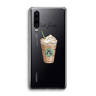 Funda transparente Huawei P30 - Pero primer café