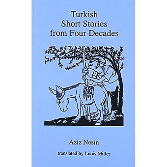 Turkish Stories from Four Decades