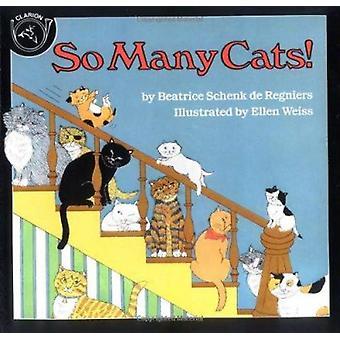 So Many Cats! by Beatrice SchENK De Regniers - Ellen Weiss - 97808991