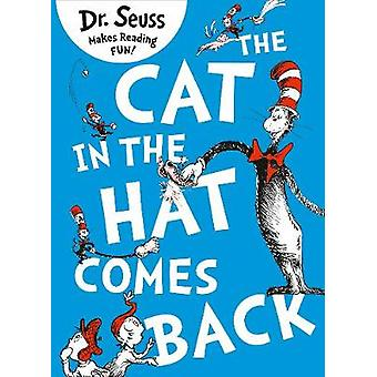 Cat in the Hat Comes Back by Dr Seuss