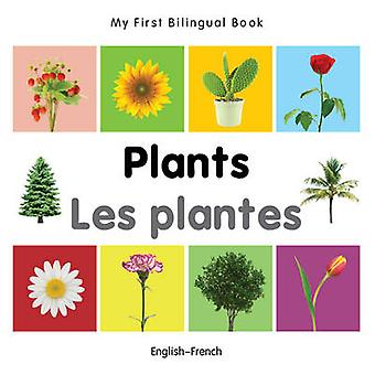 My First Bilingual Book   Plants EnglishFrench by Milet