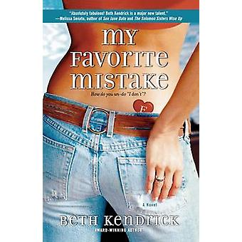 My Favorite Mistake by Kendrick & Beth