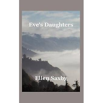 Eves Daughters by Saxby & Ellen