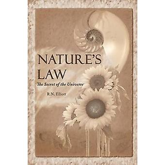 Natures law The secret of the universe Elliott Wave by Elliott & Ralph Nelson