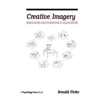 Creative Imagery  Discoveries and inventions in Visualization by Finke & Ronald A.