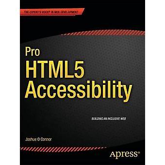 Pro HTML5 Tillgänglighet av Joshue O Connor