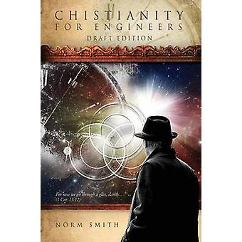 Christianity for Engineers by Smith & Norman