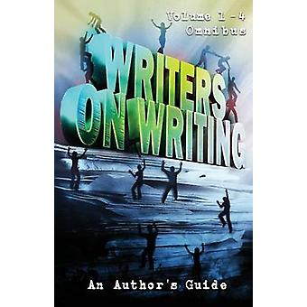 Writers on Writing Volume 1  4 Omnibus An Authors Guide by Mynhardt & Joe