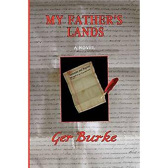 My Fathers Lands by Burke & Ger