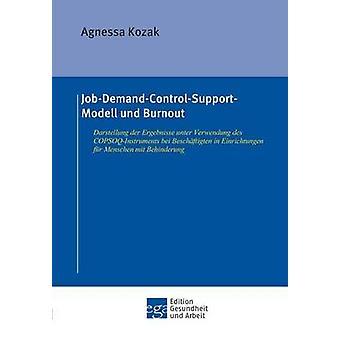 JobDemandControlSupportModell und Burnout by Kozak & Agnessa