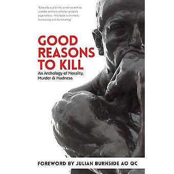 Good Reasons to Kill by Edwards & Chris Rhyss