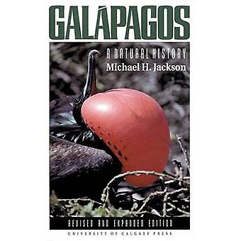 Galapagos - A Natural History (Revised and Expanded ed) by Michael H.