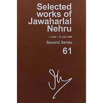Selected Works of Jawaharlal Nehru - Second series - Vol. 61 - (1 June