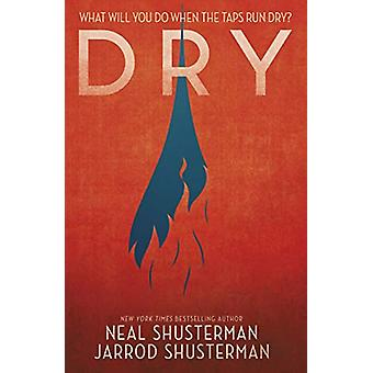 Dry by Neal Shusterman - 9781406386851 Book
