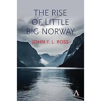 The Rise of Little Big Norway by John F. L. Ross - 9781785271939 Book
