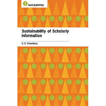 Sustainability of Scholarly Information by G. G. Chowdhury - 97818560