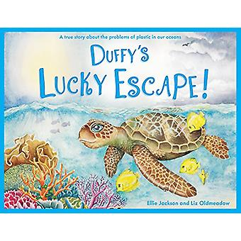 Duffy's Lucky Escape - A True Story About Plastic In Our Oceans by Ell