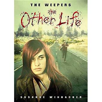 The Other Life by Susanne Winnacker - 9781477816677 Book
