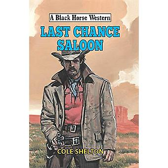 Last Chance Saloon by Cole Shelton - 9780719829123 Book