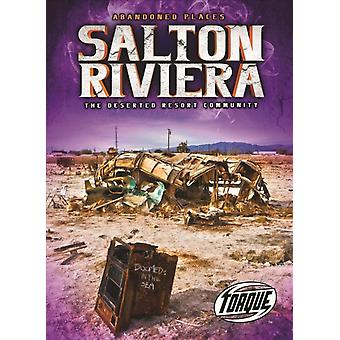 Salton Riviera by Lisa Owings