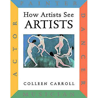 How Artists See Artists - Painter - Actor - Dancer - Musician by Colle