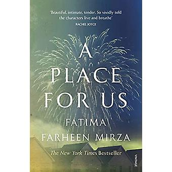 A Place for Us by Fatima Farheen Mirza - 9781784707668 Book