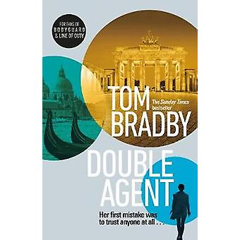 Double Agent - From the bestselling author of Secret Service by Tom Br