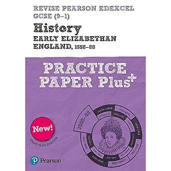 Revise Pearson Edexcel GCSE (9-1) History Early Elizabethan England -