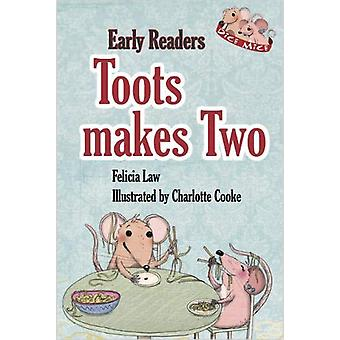 Toots makes Two by Felicia Law - 9781910828816 Book