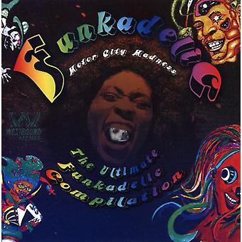 Funkadelic - Motor City Madness-Ultimate Funkadelic Compilation [CD] USA import