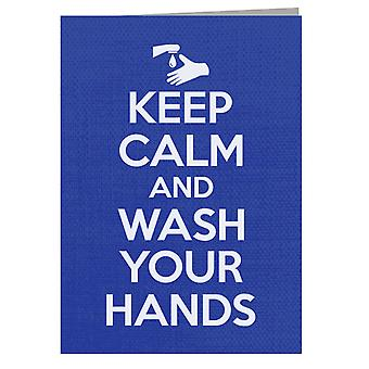 Keep Calm And Wash Your Hands Greeting Card