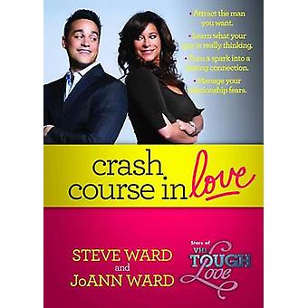 Crash Course in Love by Steven Ward - 9781476787985 Book