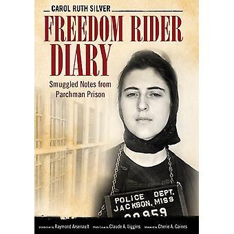 Freedom Rider päiväkirja - salakuljetetaan toteaa Parchman vankilasta Carol kiima
