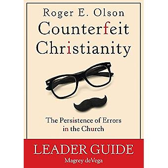 Counterfeit Christianity by Roger E Olson - 9781501813245 Book