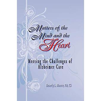 Matters of the Mind and the Heart by Beverly Moore - 9781608604760 Bo